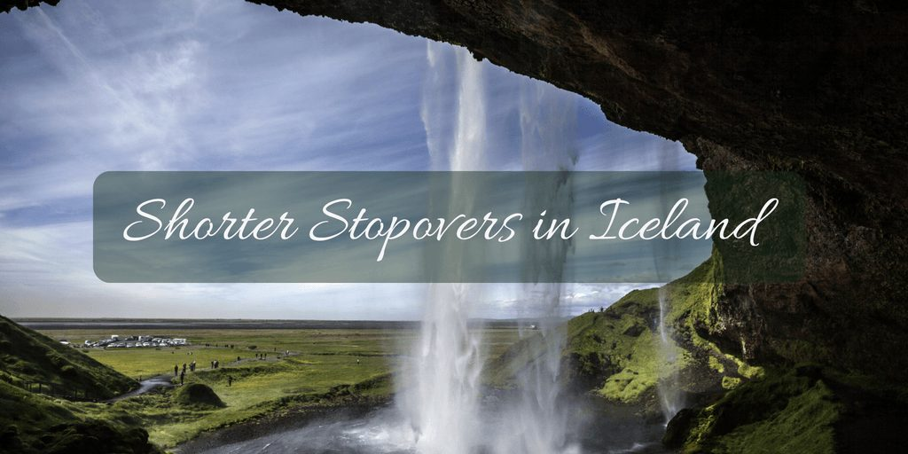 Short Stopovers in Iceland
