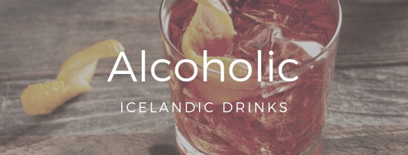 Icelandic Alcohol Drinks